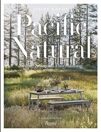 Pacific Natural: Simple Seasonal Entertaining ()
