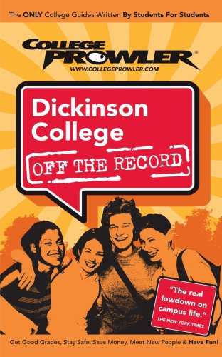 Dickinson College. Off the Record (College Prowler)