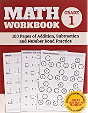 Math Workbook Grade 1: 100 Pages of Addition, Subtraction and Number Bond Practice