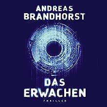 Das Erwachen Hörbuch von Andreas Brandhorst Gesprochen von: Richard Barenberg