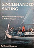 Singlehanded Sailing, Richard Henderson, 0877420629