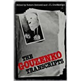 The Gouzenko transcripts: The evidence presented to the Kellock-Taschereau Royal Commission of 1946