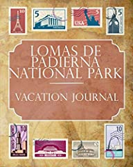 Document & Display Where You Are, Where You've Been & Where You're Going!              Whether you live, study or simply travel abroad, our Lomas de Padierna National Park Vacation Journal is the most exciting and eye-...