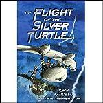 Flight of the Silver Turtle | John Fardell