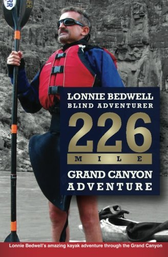 226: How I Became the First Blind Person to Kayak the Grand Canyon