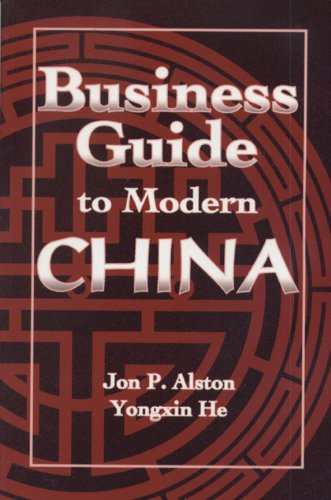 Business Guide to Modern China (International Business Series, No 3)