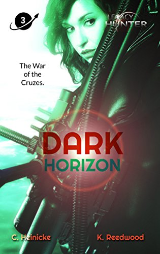 Dark Horizon (Legacy Hunter Book 3)