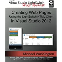 Creating Web Pages Using the LightSwitch HTML Client