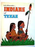 Let's Remember... Indians of Texas, Betsy Warren, 0937460036