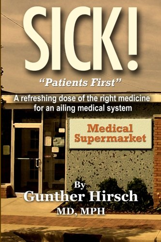"Download Sick!: ""Patients First!"" PDF"