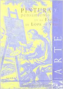 Pintura y Pensamiento en la Espana de Lope de Vega: JAVIER PORTUS