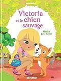Minimiki - Victoria et le chien sauvage - Tome 16
