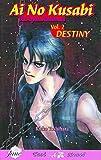 Ai No Kusabi The Space Between Volume 2: Destiny (Yaoi Novel) (v. 2) by Reiko Yoshihara (2008-03-25)