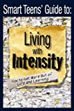 Smart Teens' Guide to Living with Intensity, Lisa Rivero, 1935067001