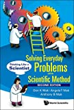 Solving Everyday Problems with the Scientific Method:Thinking Like a Scientist (Second Edition)