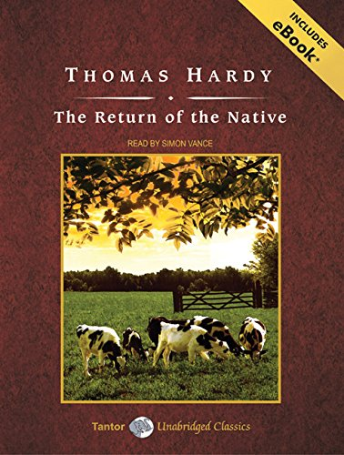 Read Online The Return of the Native (Tantor Unabridged Classics) pdf