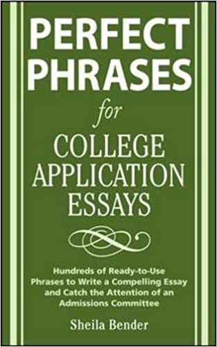 perfect phrases for college application essays perfect phrases  perfect phrases for college application essays perfect phrases series 1st edition
