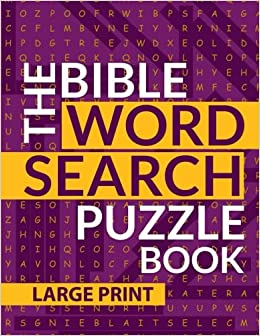 Amazon Com The Bible Word Search Puzzle Book A Large Print