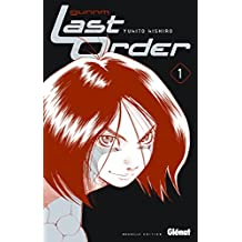 Gunnm Last Order - Édition originale - Tome 01 (French Edition)