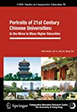 img - for Portraits of 21st Century Chinese Universities:: In the Move to Mass Higher Education (CERC Studies in Comparative Education) book / textbook / text book