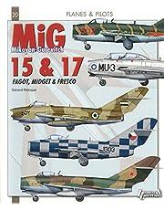 MiG 15, MiG 17