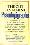002: The Old Testament Pseudepigrapha, Vol. 2: Expansions of the Old Testament and Legends, Wisdom and Philosophical Literature, Prayers, Psalms, and Odes, Fragments of Lost Judeo-Hellenistic works