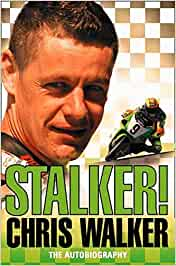 STALKER! CHRIS WALKER: The Autobiography: Amazon.es ...