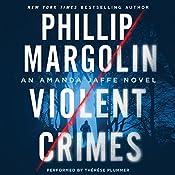 Violent Crimes: An Amanda Jaffe Novel | Phillip Margolin