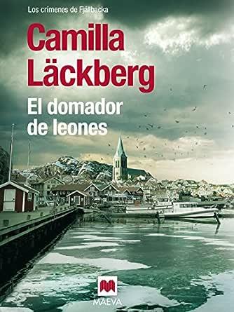 El domador de leones (Los crímenes de Fjällbacka nº 9) eBook ...
