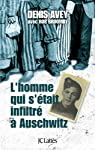 L'homme qui s'était infiltré à Auschwitz par Avey