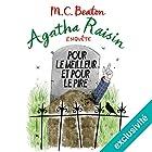 Pour le meilleur et pour le pire (Agatha Raisin enquête 5) | Livre audio Auteur(s) : M. C. Beaton Narrateur(s) : Françoise Carrière