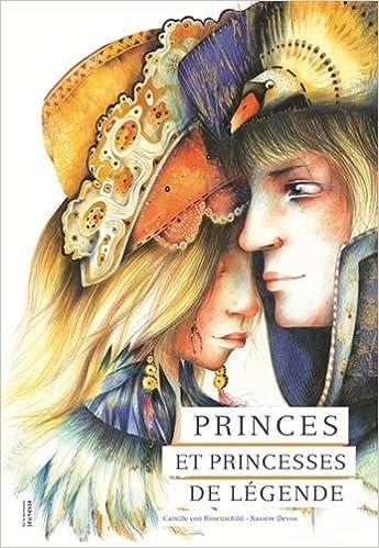 Princes et princesses de légende