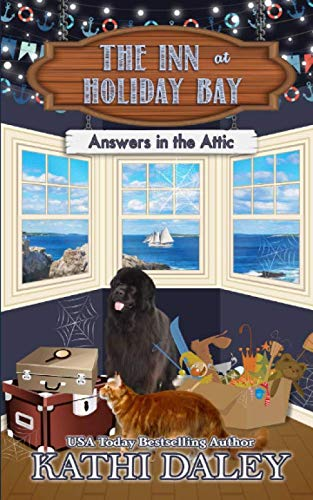 The Inn at Holiday Bay: Answers in the Attic by Independently published
