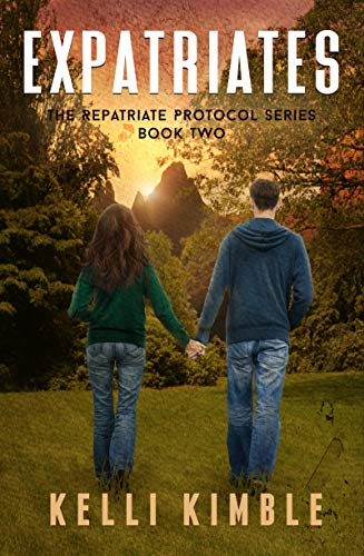 Expatriates (Repatriate Protocol Book 2) by [Kimble, Kelli]