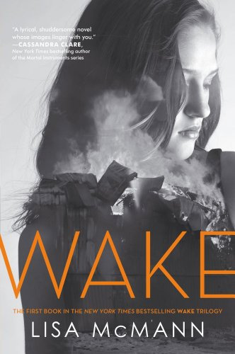 Wake (Wake Series, Book 1)