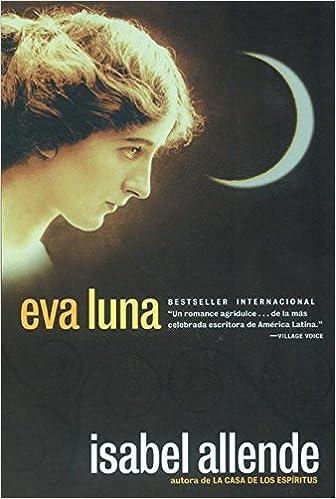 Isabel Allende:Eva luna. | | Poesie in Versi