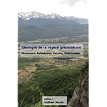 Géologie de la région grenobloise (French Edition)