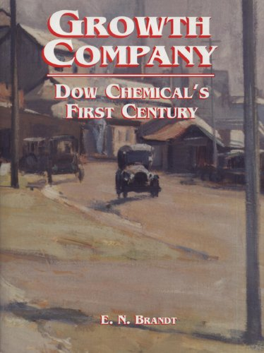 Growth Company  Dow Chemicals First Century