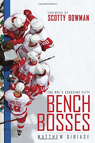 Bench Bosses: The NHL's Coaching (Boss Bench)