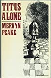 Titus Alone, Mervyn Peake, 0413444309