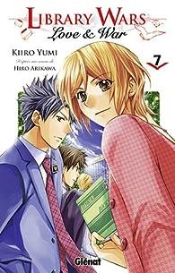Library wars - Love & War, tome 7 par Kiiro Yumi