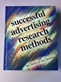 Successful Advertising Research Methods, Haskins, Jack B. and Gagnard-Kendrick, Alice, 0844231894