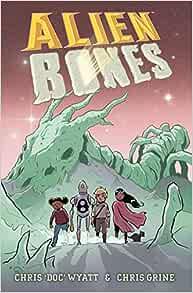 Alien Bones: Chris
