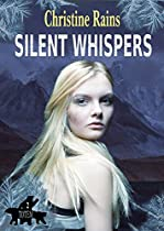 SILENT WHISPERS (TOTEM BOOK 2)