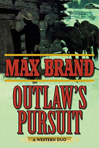 Outlaw's Pursuit: A Western Duo ()