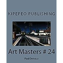 Art Masters # 24: Paul Delvaux