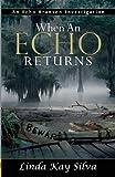 When an Echo Returns, Linda Kay Silva, 1594932255