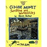 Claude Monet: Sunshine and Waterlilies