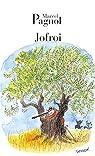 Jofroi par Pagnol