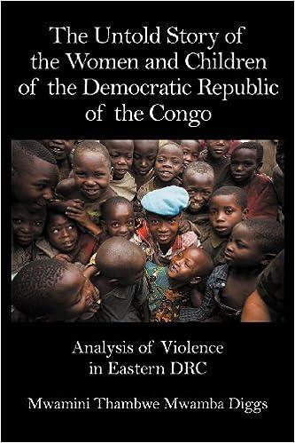 Ranskan äänikirja ilmaiseksi ladattavissa The Untold Story of the Women and Children of the Democratic Republic of the Congo: Analysis of Violence in Eastern DRC Suomeksi by Mwamini Thambwe Mwamba Diggs